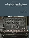 Book Cover for All About Synthesizers - From Analog To Digital To Software