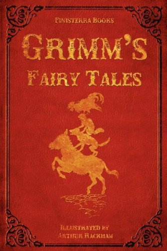 [Grimm's Fairy Tales (with Illustrations by Arthur Rackham)] (Fairy Tales Illustrations)