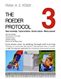 The Roeder Protocol 3 - Basic Knowledge - Typical Problems - Solution Options - Modus Operandi - Optimized Walking - Remobilization of the Hand - Pb-C, Frank W. D. Röder, 3842351283