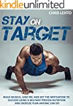 Stay on Target: Build Muscle, Lose Fa...