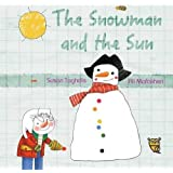 Snowman and the Sun, The