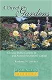 A City of Gardens, Barbara H. Seeber, 1931868409
