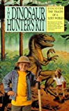 The Dinosaur Hunter's Kit, Ted Daeschler, 0894718045