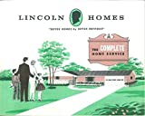 Lincoln Homes - Better Homes by Better Methods: The Complete Home Service - 1960 Trade Catalog