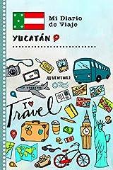 Yucatán - Mi libro de viaje infantil: diario de actividades de vacaciones guiado para escribir, dibujar, declarar tu gratitud como recuerdo - Mexico, Belize, Guatemala                                   112 páginas con bellas i...