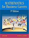 img - for Mathematics for Business Careers (5th Edition) book / textbook / text book