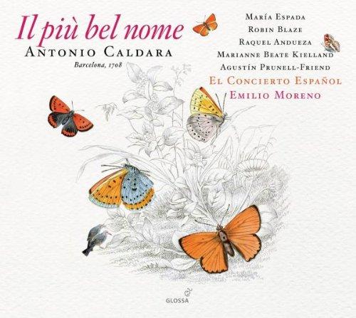 Caldara: Il piu bel nome (El Concierto Español / Emilio Moreno)