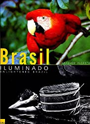 Brasil Iluminado: Enlightened Brazil (Portuguese and English Edition)