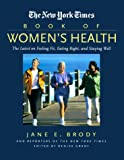 The New York Times Book of Women's Health, Jane Brody and New York Times Staff, 0867308060