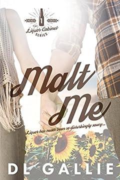 Malt Me (The Liquor Cabinet Series Book 1)