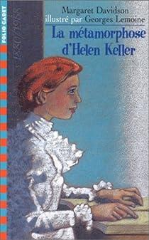 La métamorphose d'Helen Keller par Davidson