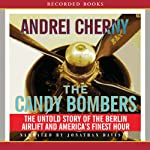 Candy Bombers   Andrei Cherny