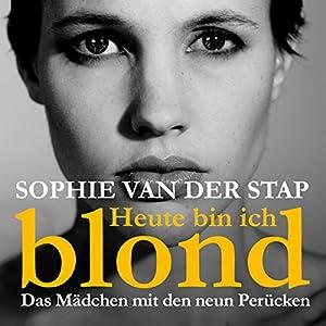 Heute bin ich blond Hörbuch