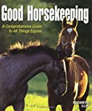 Good Horsekeeping, Elizabeth Iliff, 0793821207