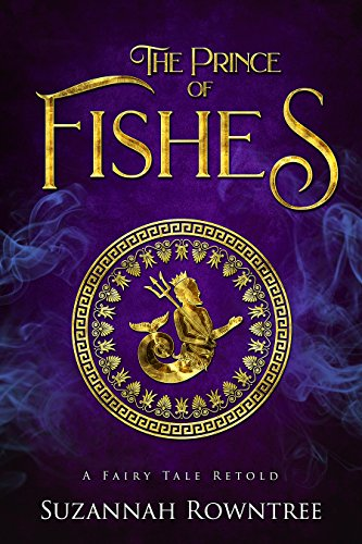 The Prince of Fishes (A Fairy Tale Retold)