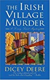 The Irish Village Murder, Dicey Deere, 0312996748