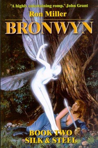 Bronwyn: Silk & Steel (Bronwyn, 1): Amazon.es: Miller, Ron ...