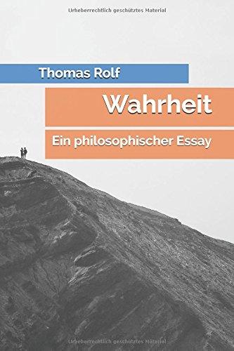 Wahrheit: Ein philosophischer Essay