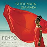 Fenfo (Something To Say) [Import USA]