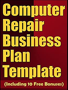 computer repair business plan If you have purchased the book then you should of received an email with the  password to download the documents backup contract business plan.