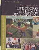 Encyclopedia of the Life Course and Human Development, Deborah S. Carr, 0028661621