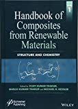 Handbook of Composites from Renewable Materials, Volume 1: Structure and Chemistry