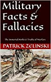 Military Facts & Fallacies