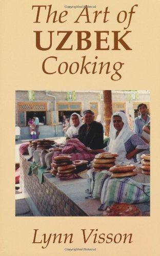 The Art Of Uzbek Cooking  Hippocrene International Cookbooks   English Edition