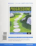 Progressions, Book 1 : Sentences, Paragraphs and Essential Study Skills, Books a la Carte Plus MyWritingLab with EText -- Access Card Package, Clouse, Barbara, 032195226X