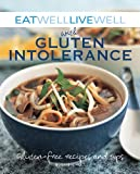Eat Well Live Well with Gluten Intolerance, Karen Kingham and Susanna Holt, 1602396736