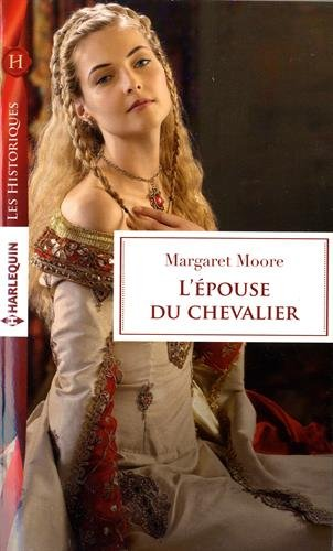 The Knight's  tome 2  L'épouse du chevalier  de Margaret Moore 51T8enfeyIL