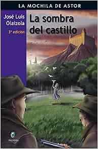 Amazon.com: La sombra del castillo/ Shadow Castle (La Mochila De Astor