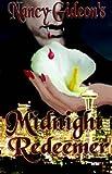 Midnight Redeemer, Nancy Gideon, 189389617X