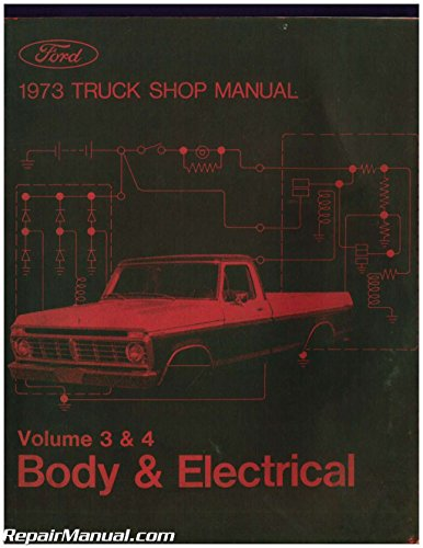 365-127-73C Used 1973 Ford Truck Shop Manual Volume 3 4 Body and Electrical