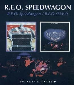 R.E.O. Speedwagon / R.E.O./T.W.O.