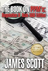 The Book on PPMs, Regulation D Rule 506 Edition (New Renaissance Series on Corporate Strategies) (English Edition)