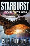 Starburst (Stealing the Sun) (Volume 2)