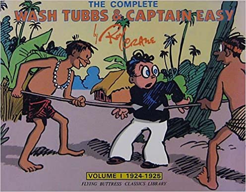 Book 001: Wash Tubbs and Captain Easy: 1924-1925