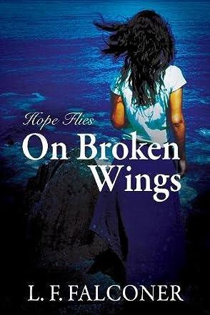 Hope Flies on Broken Wings