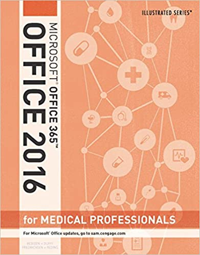 Amazon illustrated microsoft office 365 office 2016 for illustrated microsoft office 365 office 2016 for medical professionals loose leaf version 1st edition kindle edition fandeluxe Choice Image
