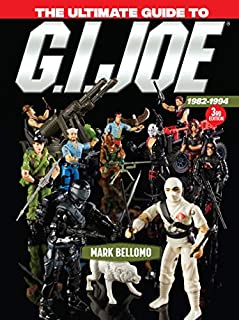 Book Cover: The Ultimate Guide to G.I. Joe 1982-1994