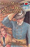 Willie McLean and the Civil War Surrender, Candice Ransom, 1575055880