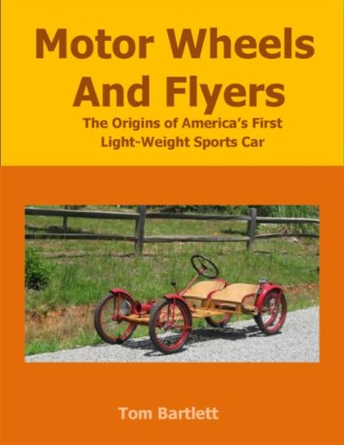 Flyer Motor - Motor Wheels and Flyers: The Origins of America's First Light-Weight Sports Car