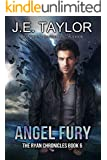 Angel Fury (The Ryan Chronicles Book 6)