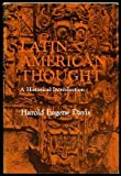 Latin American Thought : A Historical Introduction, Davis, Harold E., 0807102490