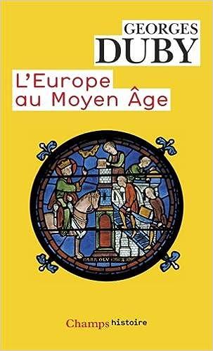 L'Europe au Moyen-Âge - Georges Duby