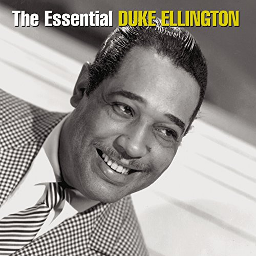 The Essential Duke Ellington By Duke Ellington On Amazon