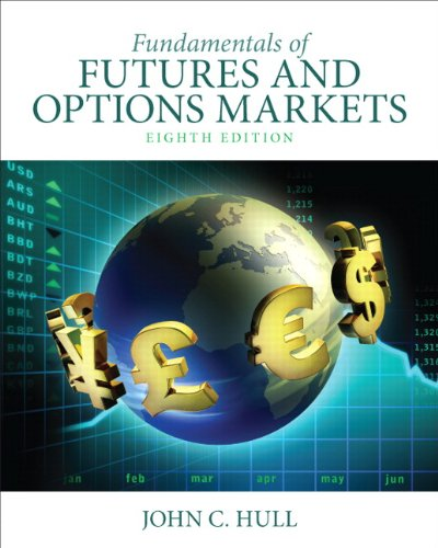 Fundamentals of Futures and Options Markets (8th Edition) by Pearson