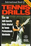 International Book of Tennis Drills, U. S. Professional Tennis Association Staff, 1572432837