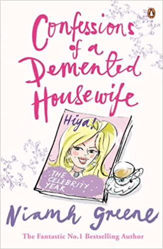 Book Confessions of a Demented Housewife: The Celebrity Year